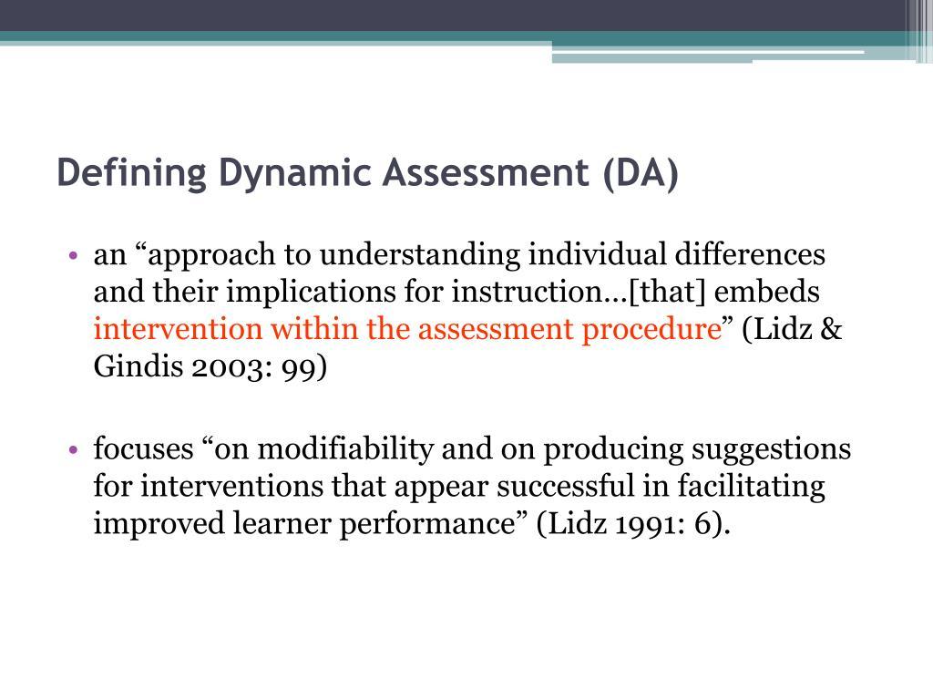 Defining Dynamic Assessment (DA)
