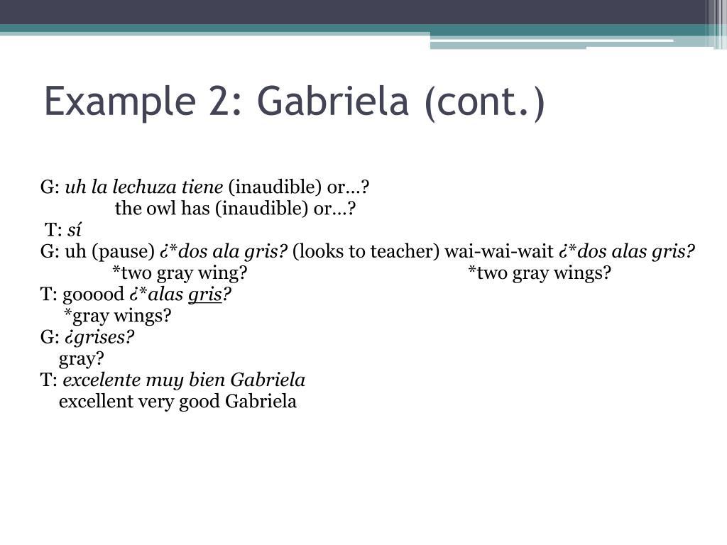 Example 2: Gabriela (cont.)