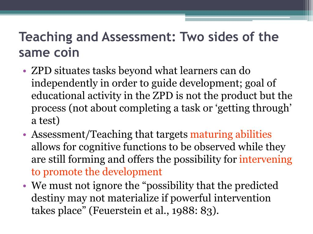 Teaching and Assessment: Two sides of the same coin