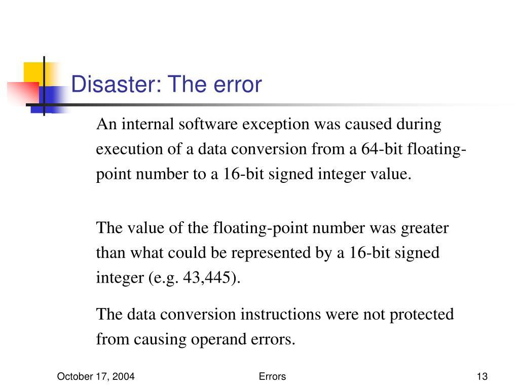 Disaster: The error