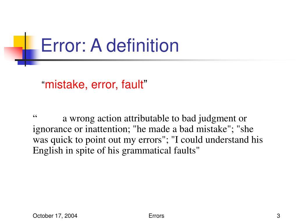 Error: A definition