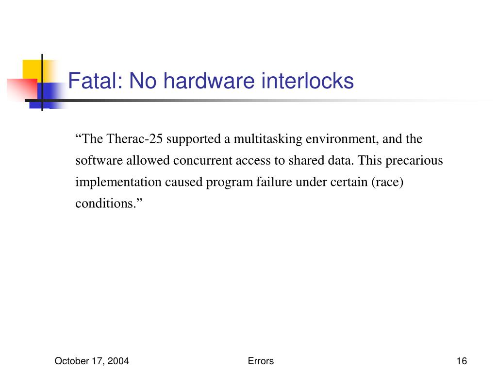 Fatal: No hardware interlocks