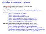 compiling by reasoning in advance6