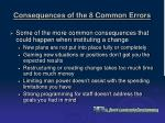 consequences of the 8 common errors