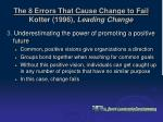 the 8 errors that cause change to fail kotter 1996 leading change8