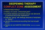 deepening therapy conflict zone assessment