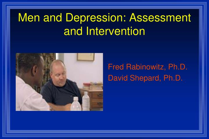 men and depression assessment and intervention