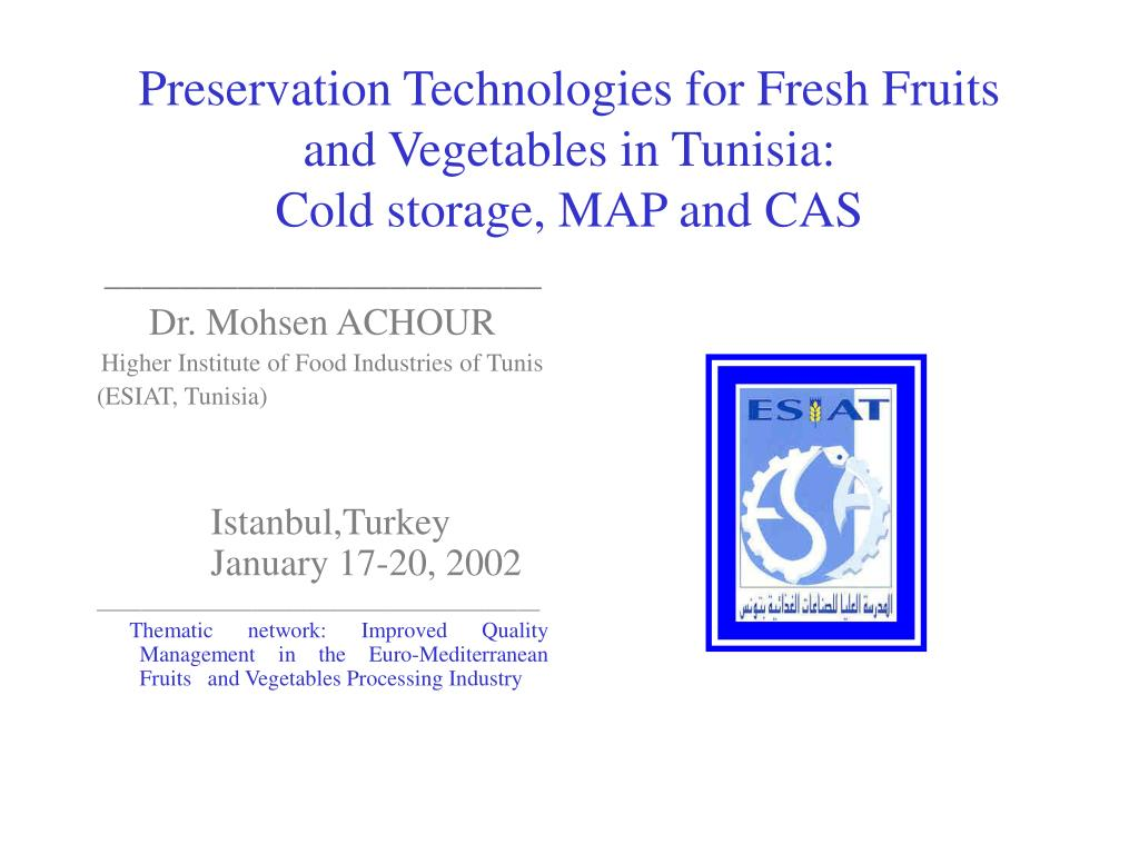 preservation technologies for fresh fruits and vegetables in tunisia cold storage map and cas l.