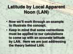 latitude by local apparent noon lan14