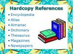 hardcopy references