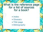 what is the reference page for a list of sources for a book