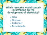 which resource would contain information on the development of electricity