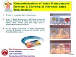 computerization of yatra management system starting of advance yatra registration