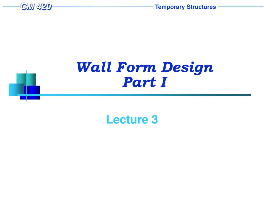 wall form design part i l.