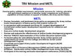 trv mission and metl