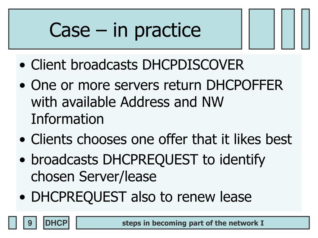 Case – in practice