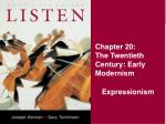 chapter 20 the twentieth century early modernism