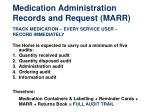 medication administration records and request marr