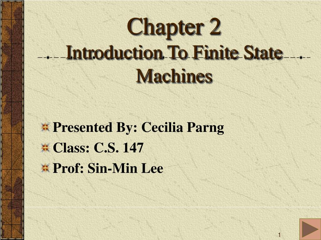 chapter 2 introduction to finite state machines l.