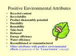 positive environmental attributes