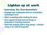lighten up at work35