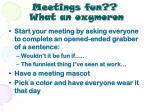 meetings fun what an oxymoron