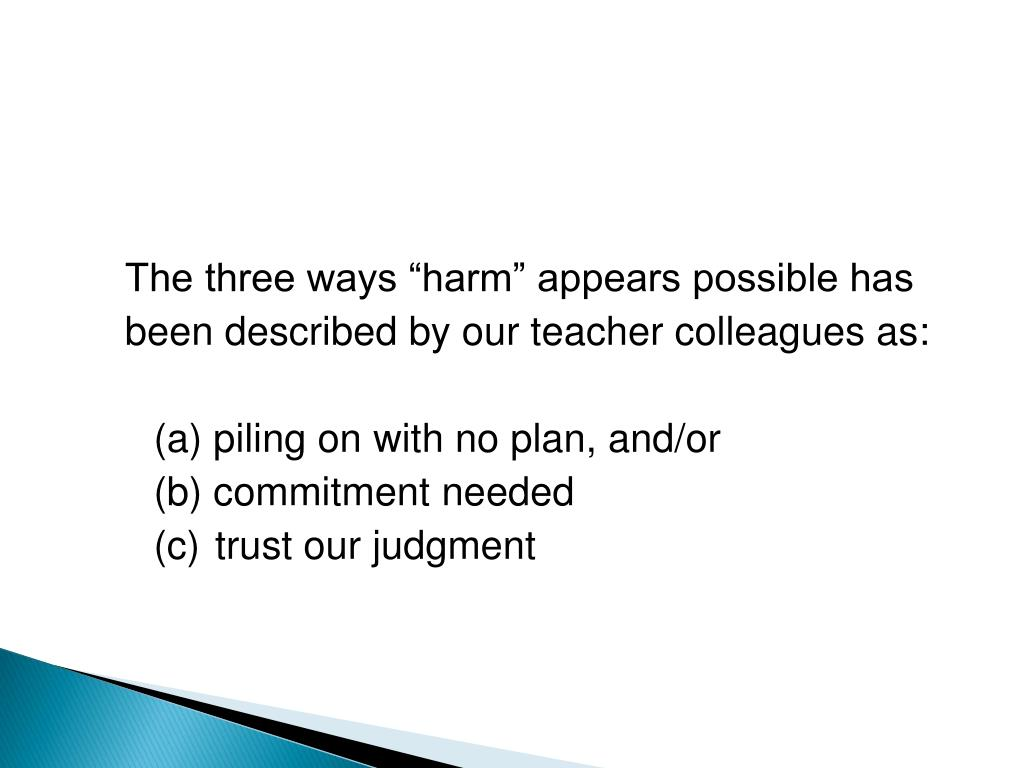 "The three ways ""harm"" appears possible has"