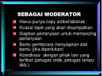 sebagai moderator