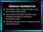 sebagai moderator2