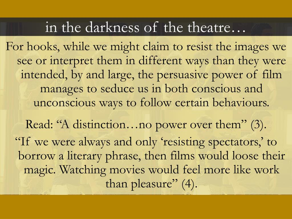 in the darkness of the theatre…