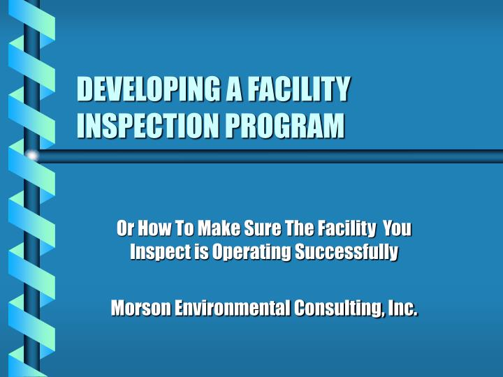 developing a facility inspection program n.