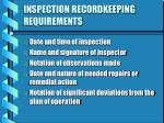inspection recordkeeping requirements