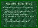 read some nursery rhymes