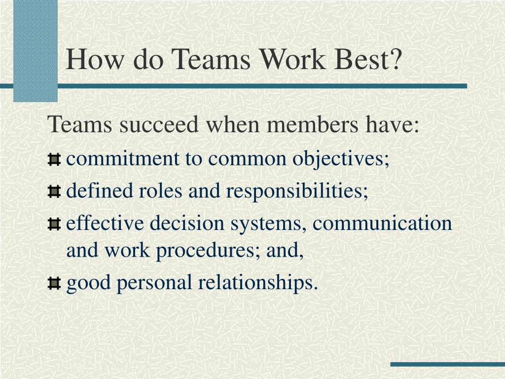 How do Teams Work Best?