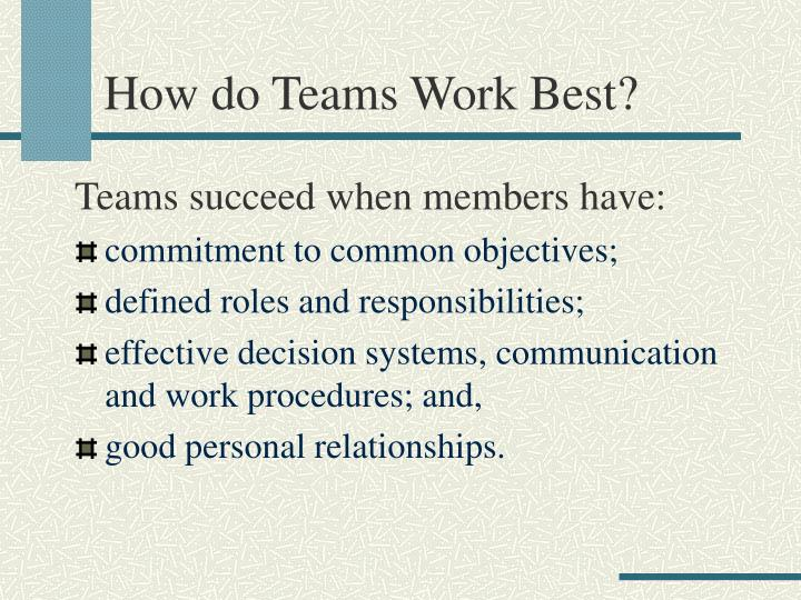 How do teams work best