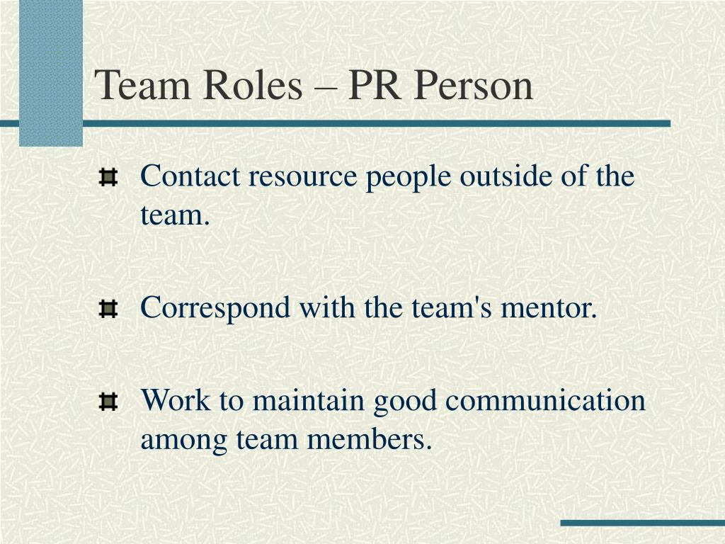 Team Roles – PR Person