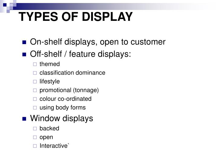 TYPES OF DISPLAY