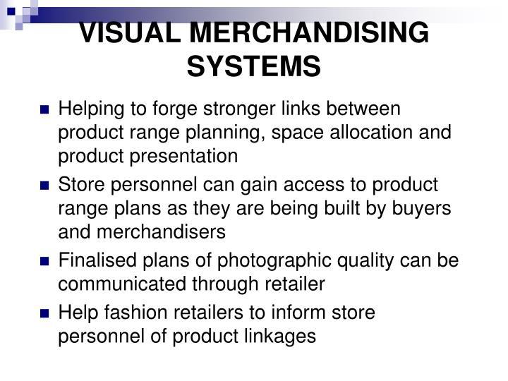 VISUAL MERCHANDISING SYSTEMS