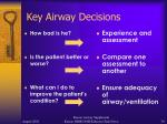 key airway decisions