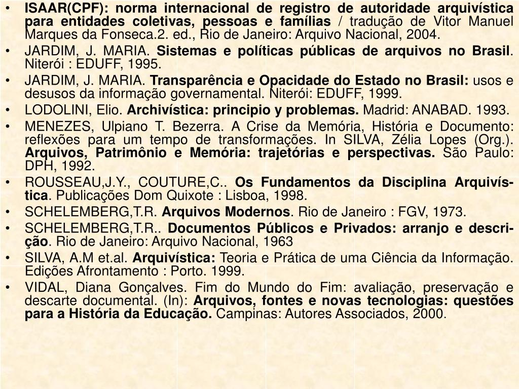 ISAAR(CPF): norma internacional de registro de autoridade arquivística para entidades coletivas, pessoas e famílias