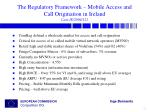 the regulatory framework mobile access and call origination in ireland case ie 2004 121