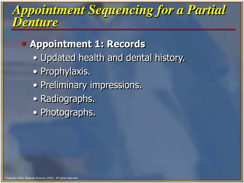 Appointment Sequencing for a Partial Denture