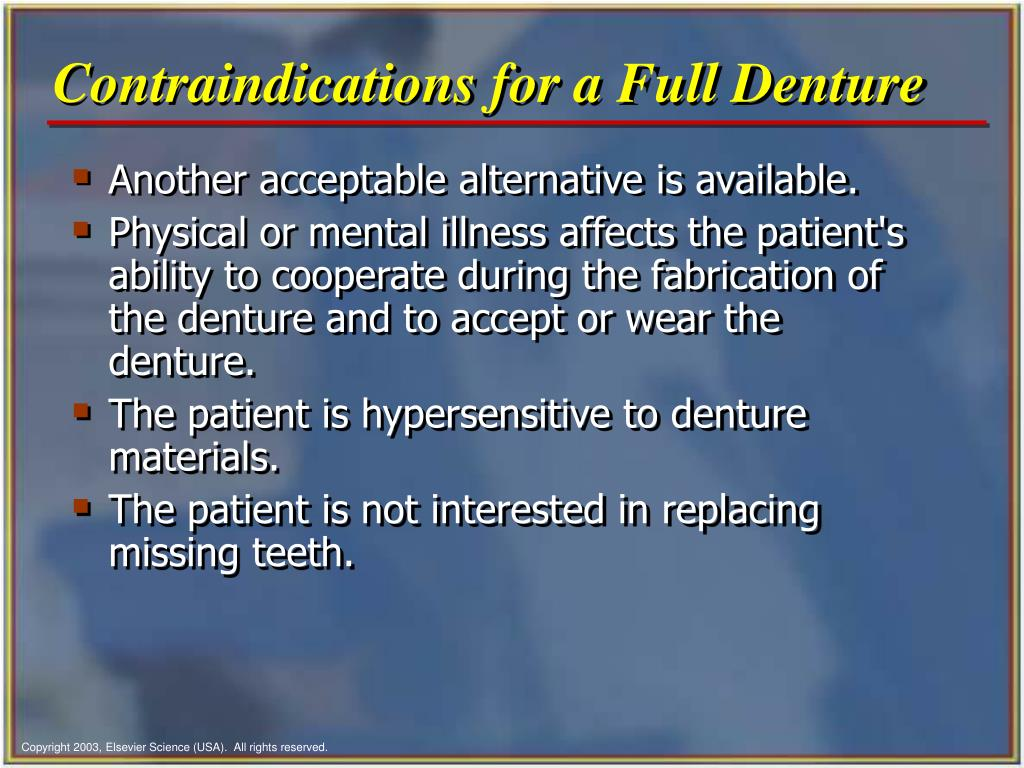 Contraindications for a Full Denture