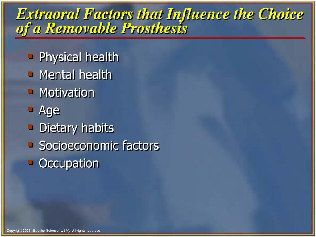 Extraoral Factors that Influence the Choice of a Removable Prosthesis