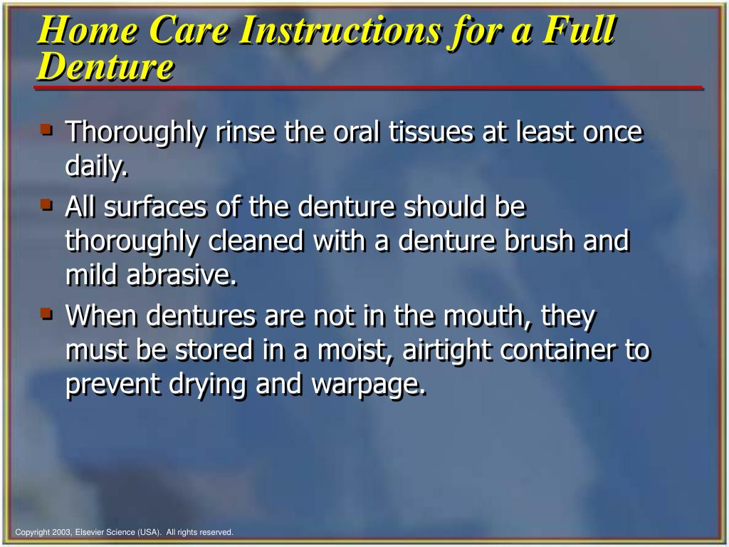 Home Care Instructions for a Full Denture