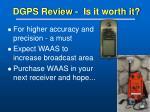 dgps review is it worth it