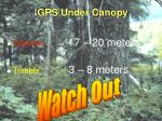 gps under canopy