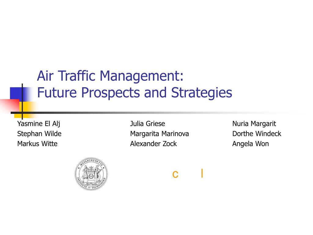 air traffic management future prospects and strategies l.