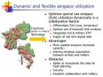 dynamic and flexible airspace utilization