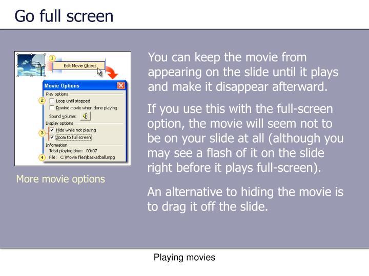 Go full screen